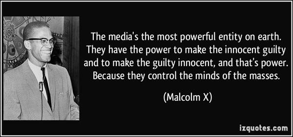 Malcolm X Quote on Media Power