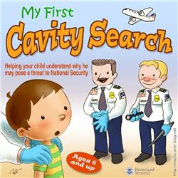 My first cavity search